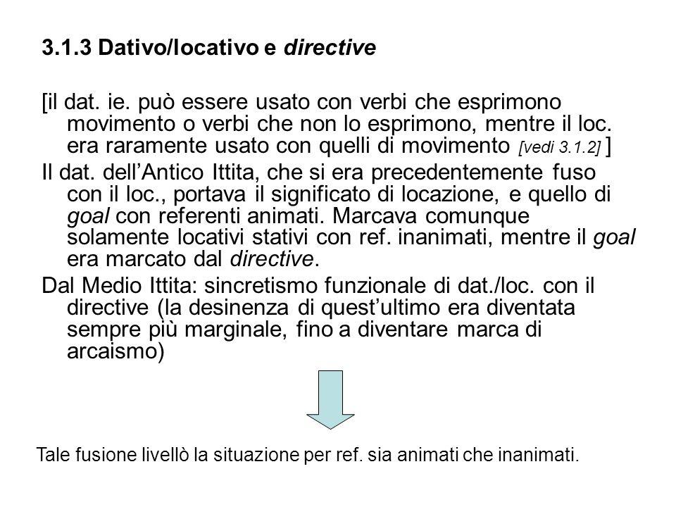 3.1.3 Dativo/locativo e directive