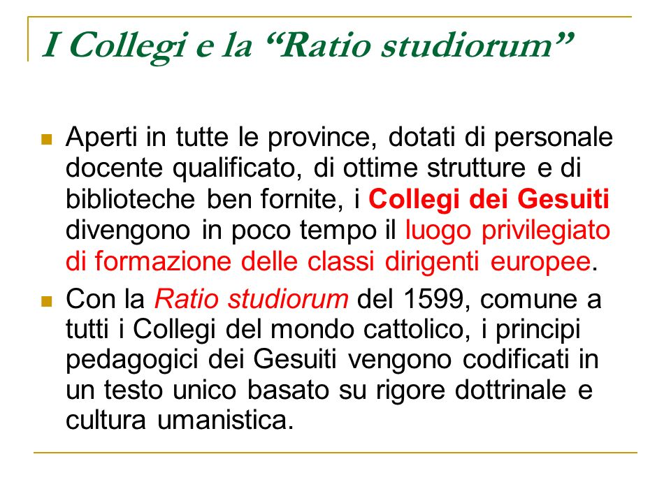 I Collegi e la Ratio studiorum