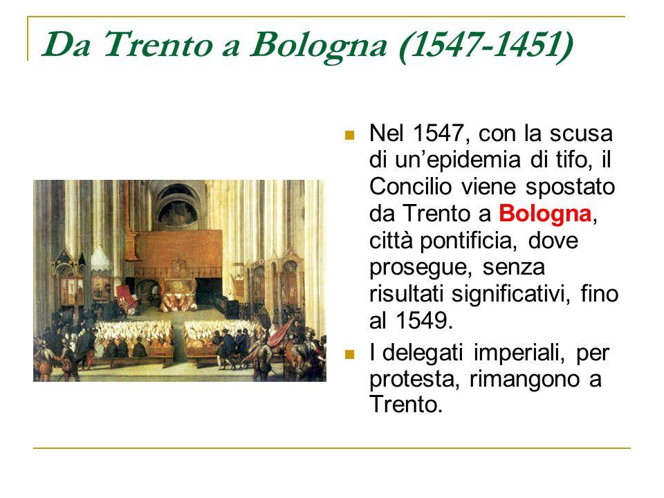 Da Trento a Bologna (1547-1451)