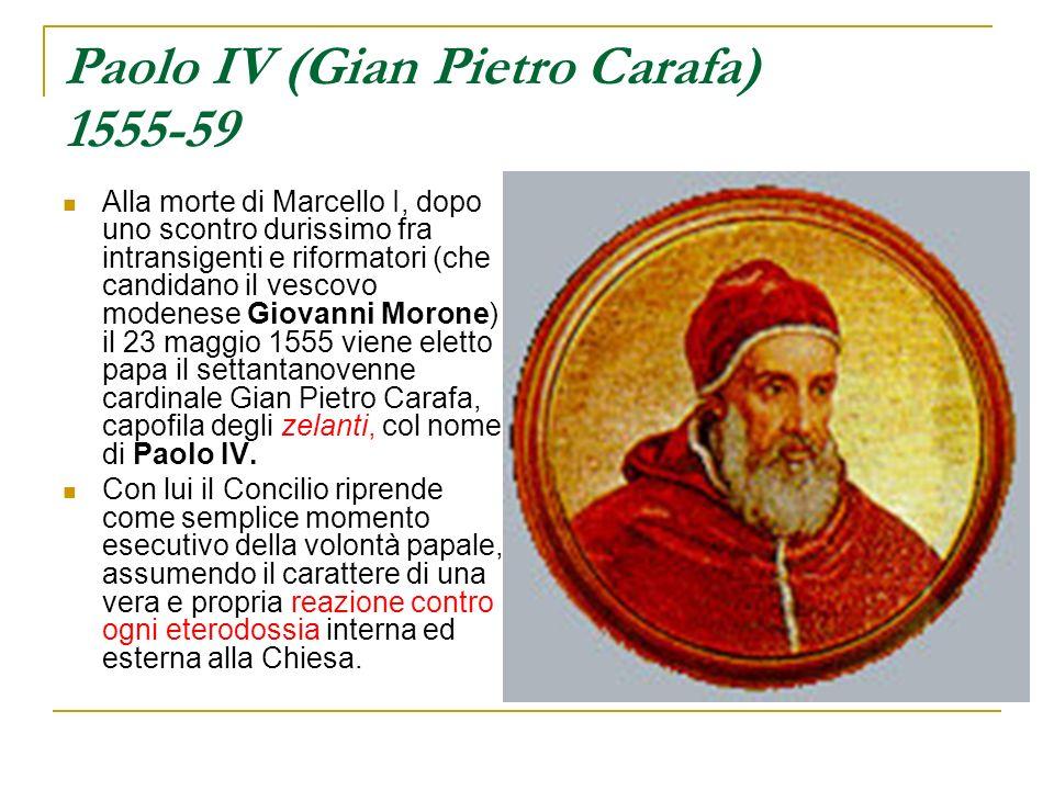 Paolo IV (Gian Pietro Carafa) 1555-59