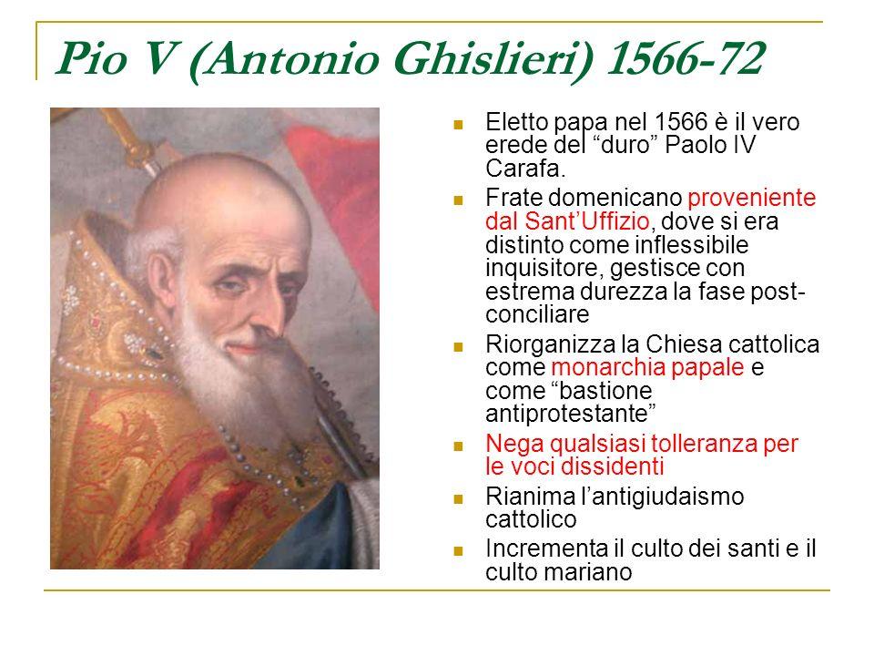 Pio V (Antonio Ghislieri) 1566-72