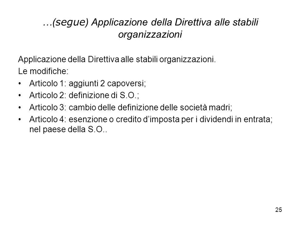 …(segue) Applicazione della Direttiva alle stabili organizzazioni