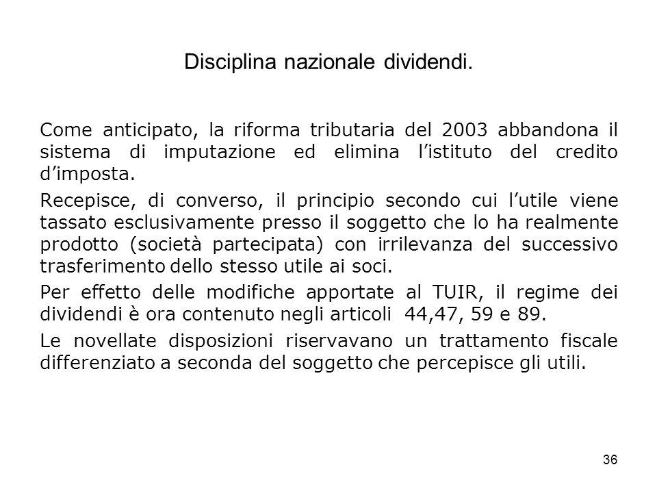 Disciplina nazionale dividendi.
