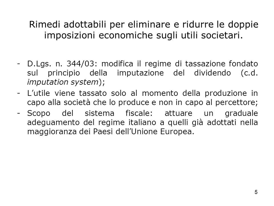 Rimedi adottabili per eliminare e ridurre le doppie imposizioni economiche sugli utili societari.