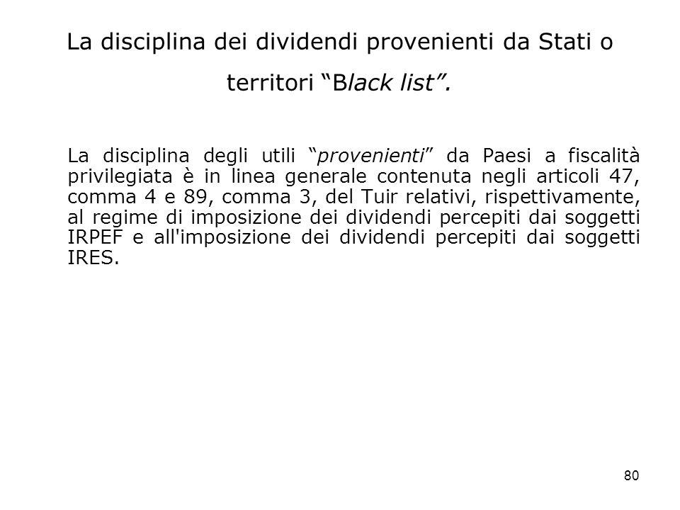 La disciplina dei dividendi provenienti da Stati o territori Black list .