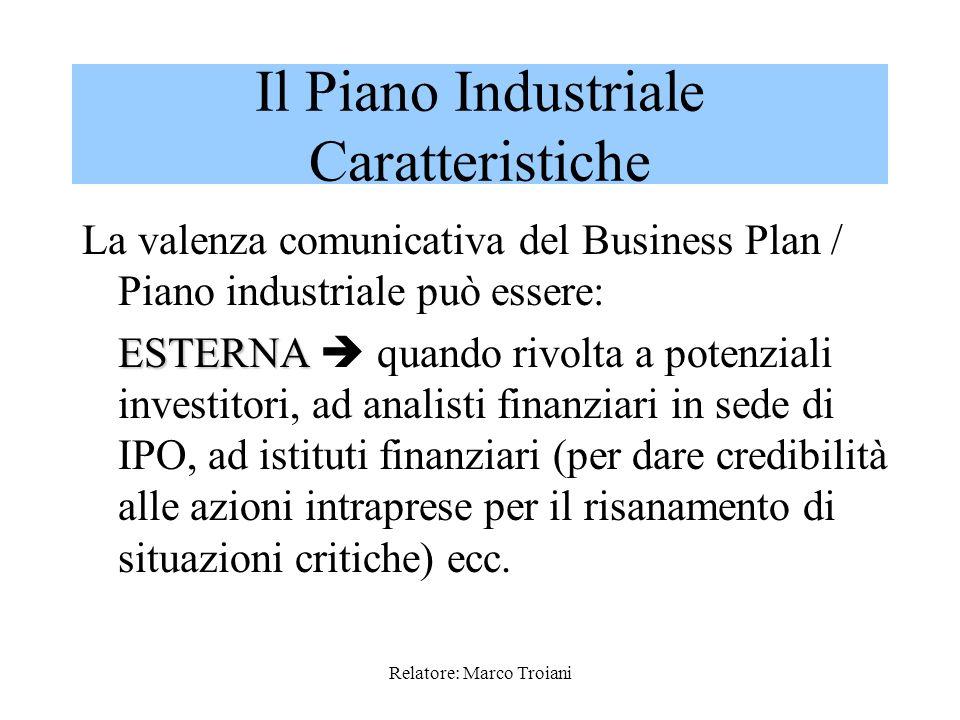 Il Piano Industriale Caratteristiche