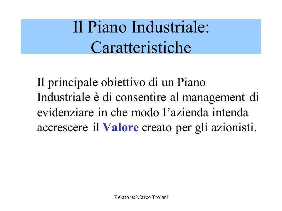 Il Piano Industriale: Caratteristiche