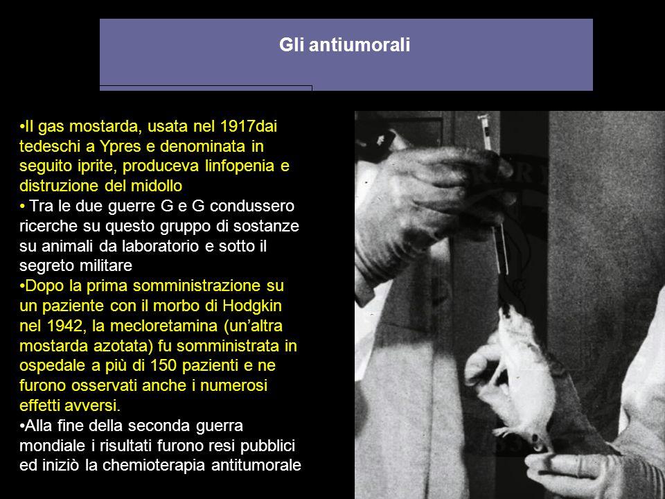 Gli antiumorali Il gas mostarda, usata nel 1917dai tedeschi a Ypres e denominata in seguito iprite, produceva linfopenia e distruzione del midollo.