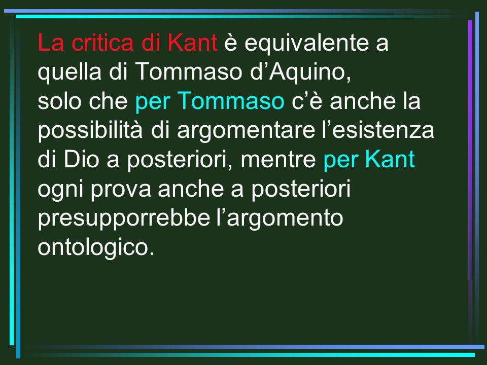 La critica di Kant è equivalente a quella di Tommaso d'Aquino,