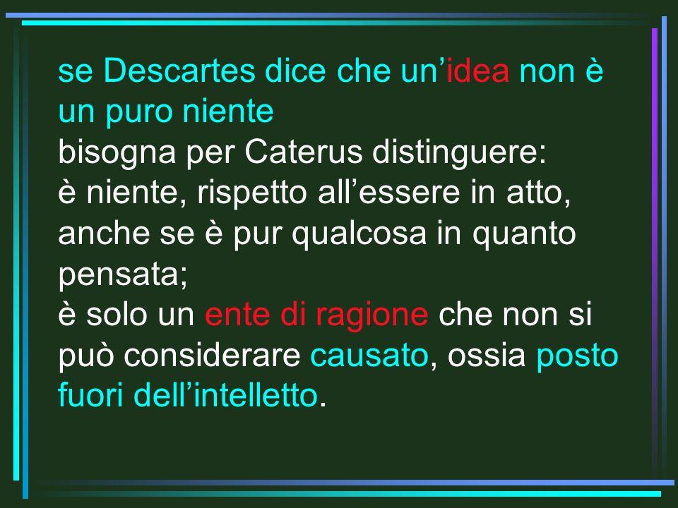 se Descartes dice che un'idea non è un puro niente