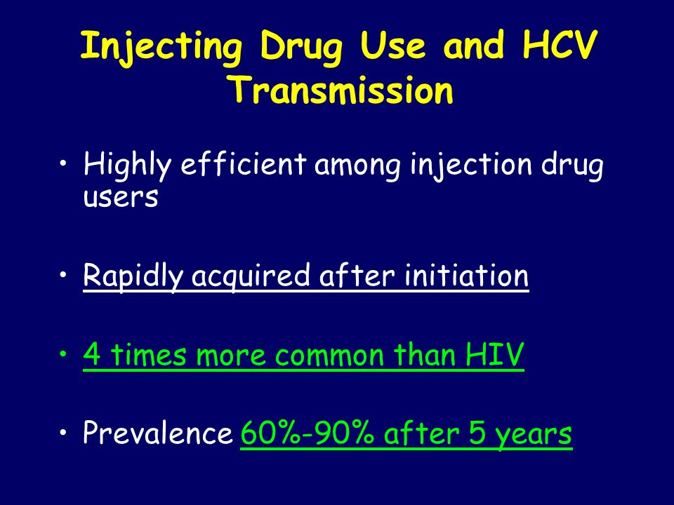 Injecting Drug Use and HCV Transmission