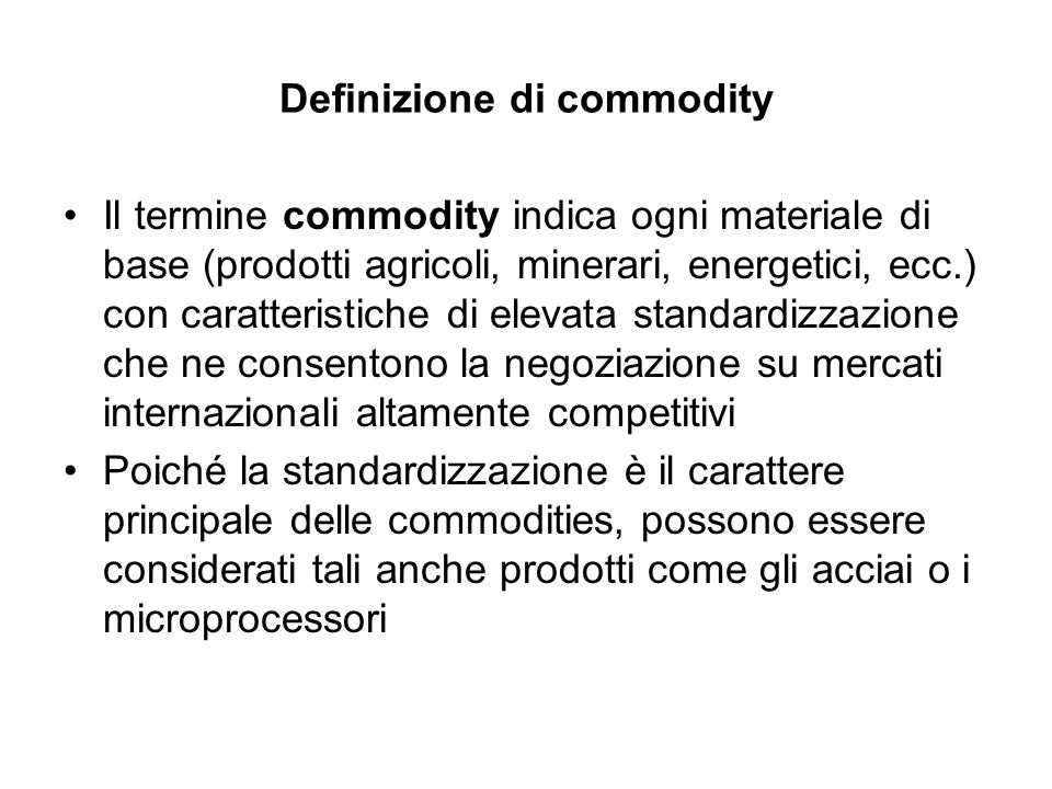 Definizione di commodity