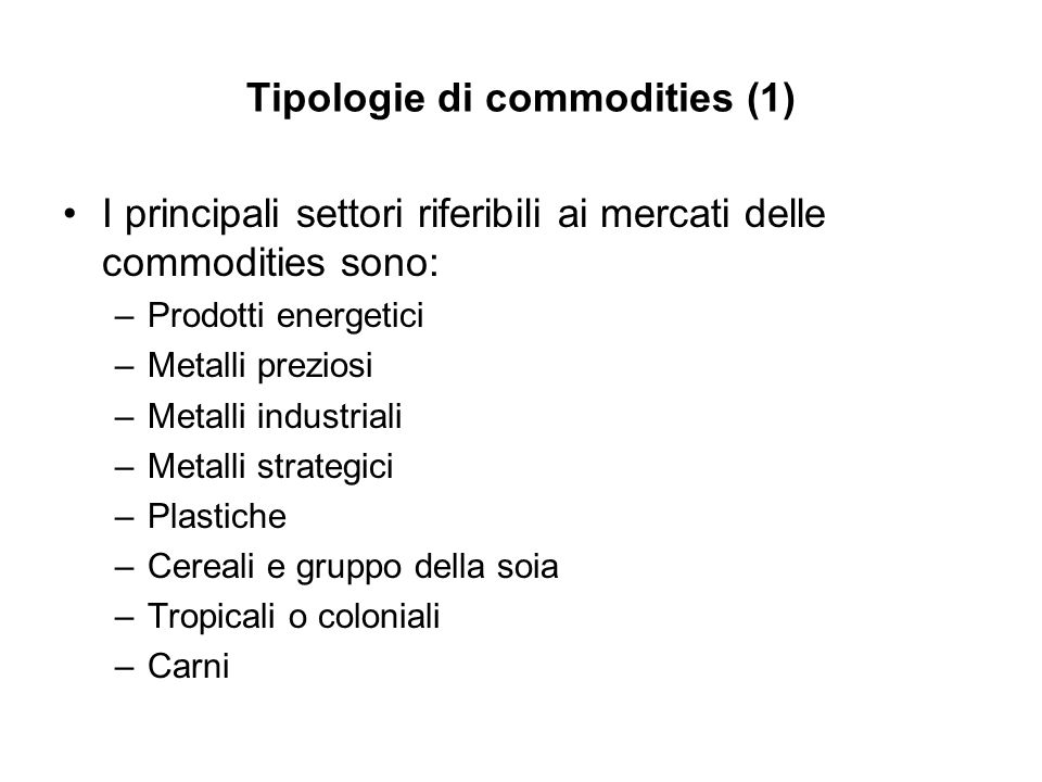 Tipologie di commodities (1)