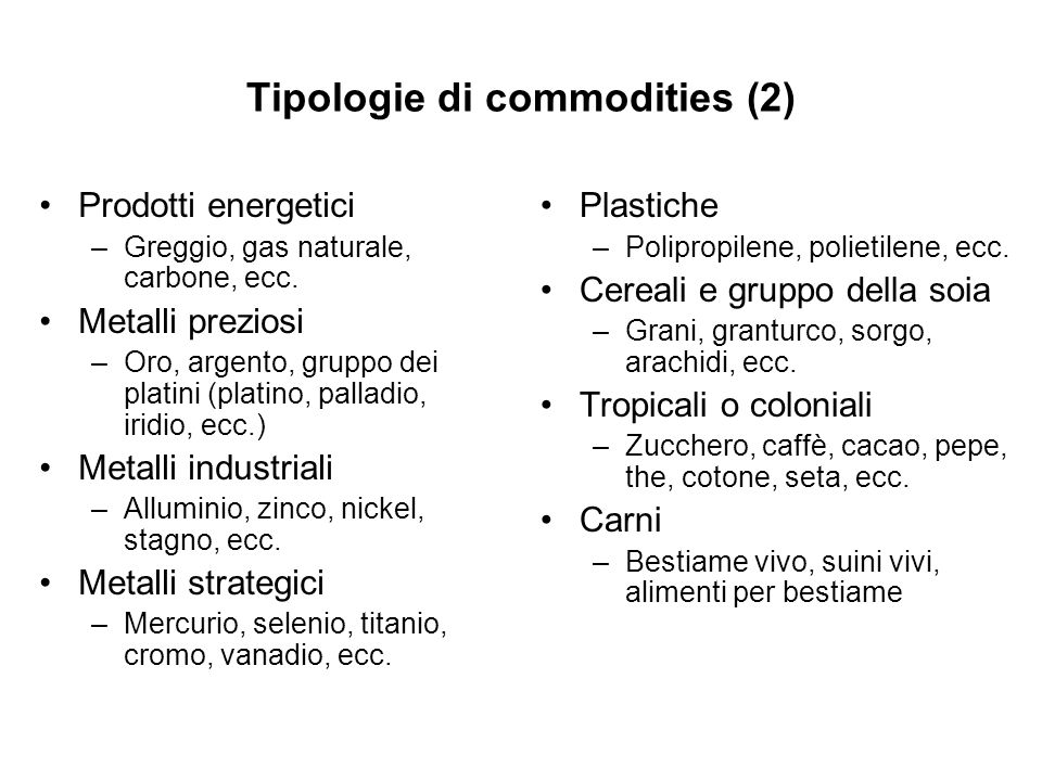 Tipologie di commodities (2)
