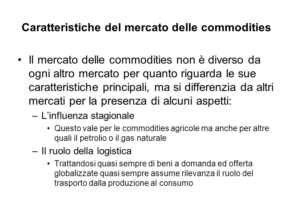 Caratteristiche del mercato delle commodities