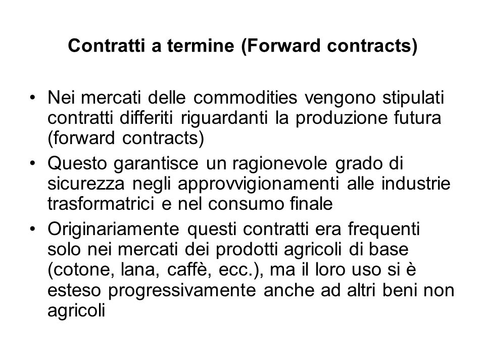 Contratti a termine (Forward contracts)