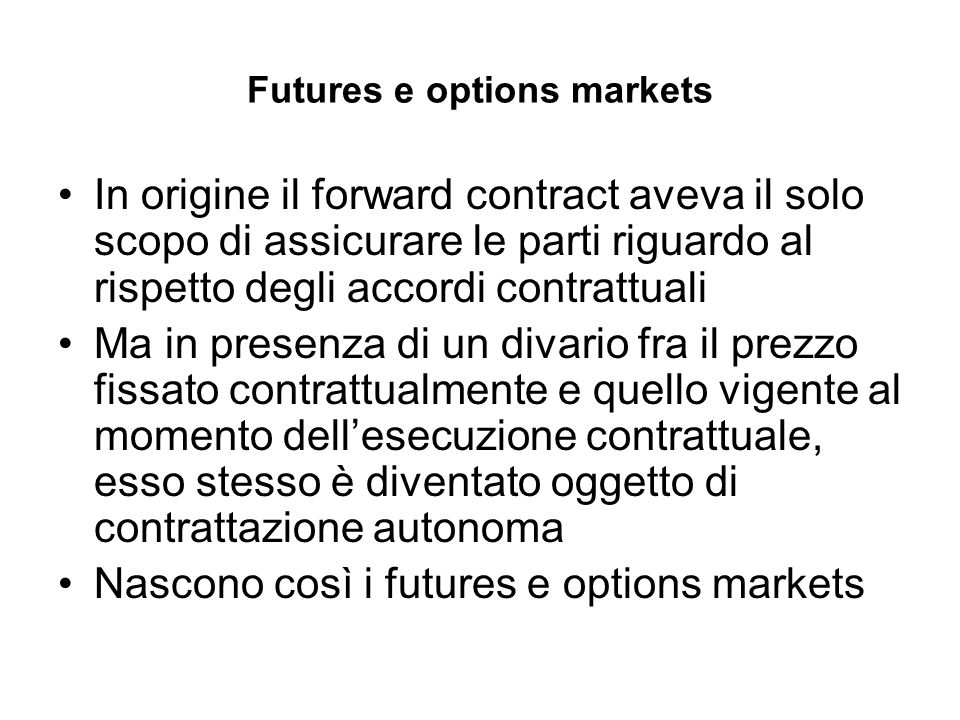 Futures e options markets