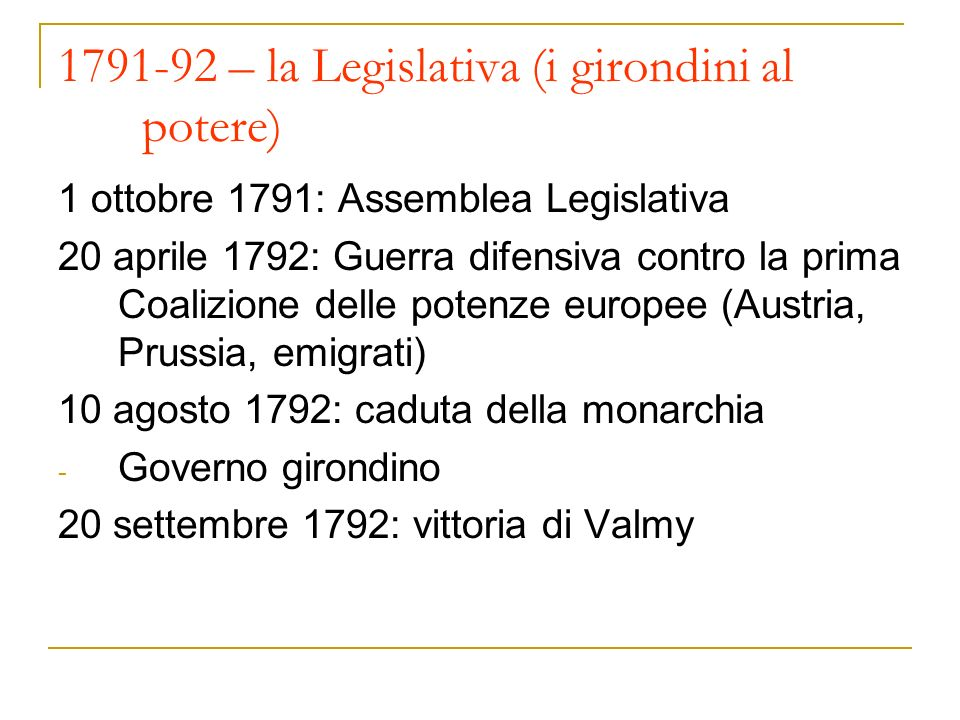 1791-92 – la Legislativa (i girondini al potere)