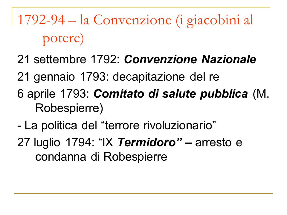 1792-94 – la Convenzione (i giacobini al potere)