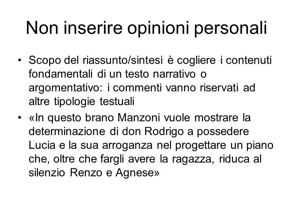 Non inserire opinioni personali
