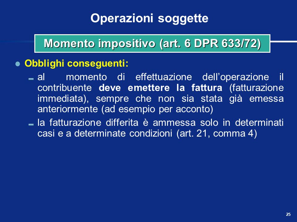 Momento impositivo (art. 6 DPR 633/72)