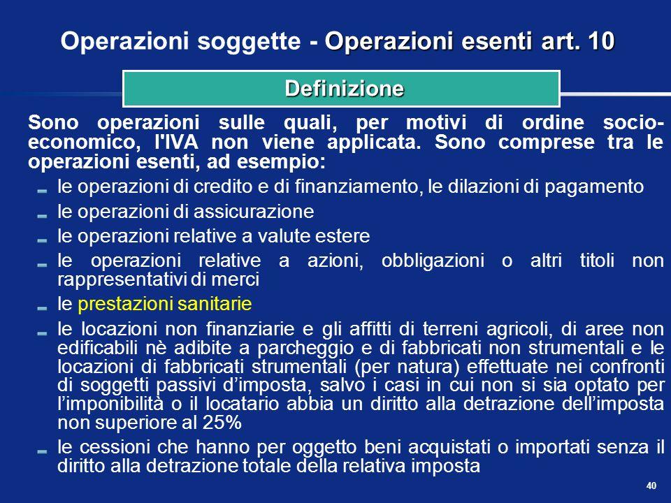 Operazioni soggette - Operazioni esenti art. 10