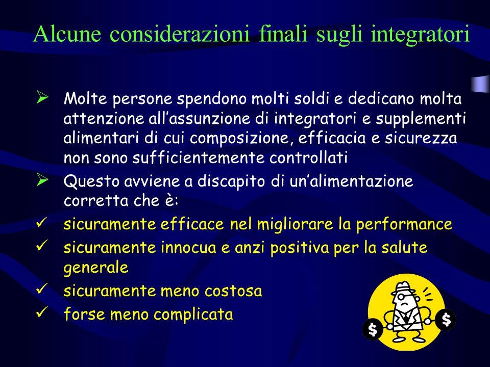 Alcune considerazioni finali sugli integratori
