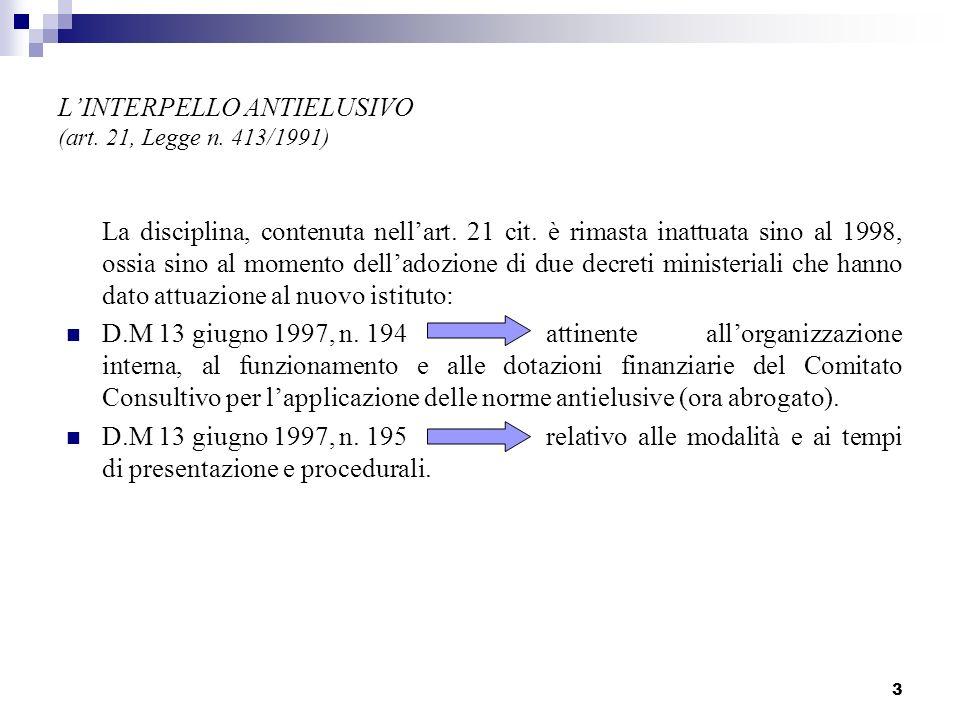 L'INTERPELLO ANTIELUSIVO (art. 21, Legge n. 413/1991)