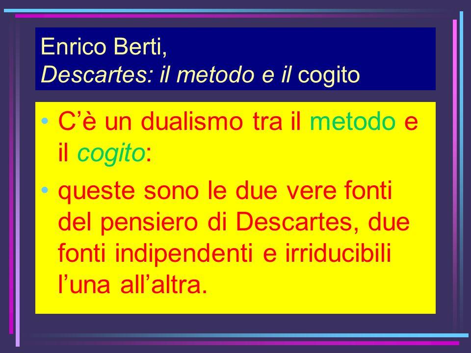 Enrico Berti, Descartes: il metodo e il cogito