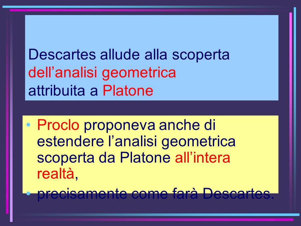 Descartes allude alla scoperta dell'analisi geometrica attribuita a Platone