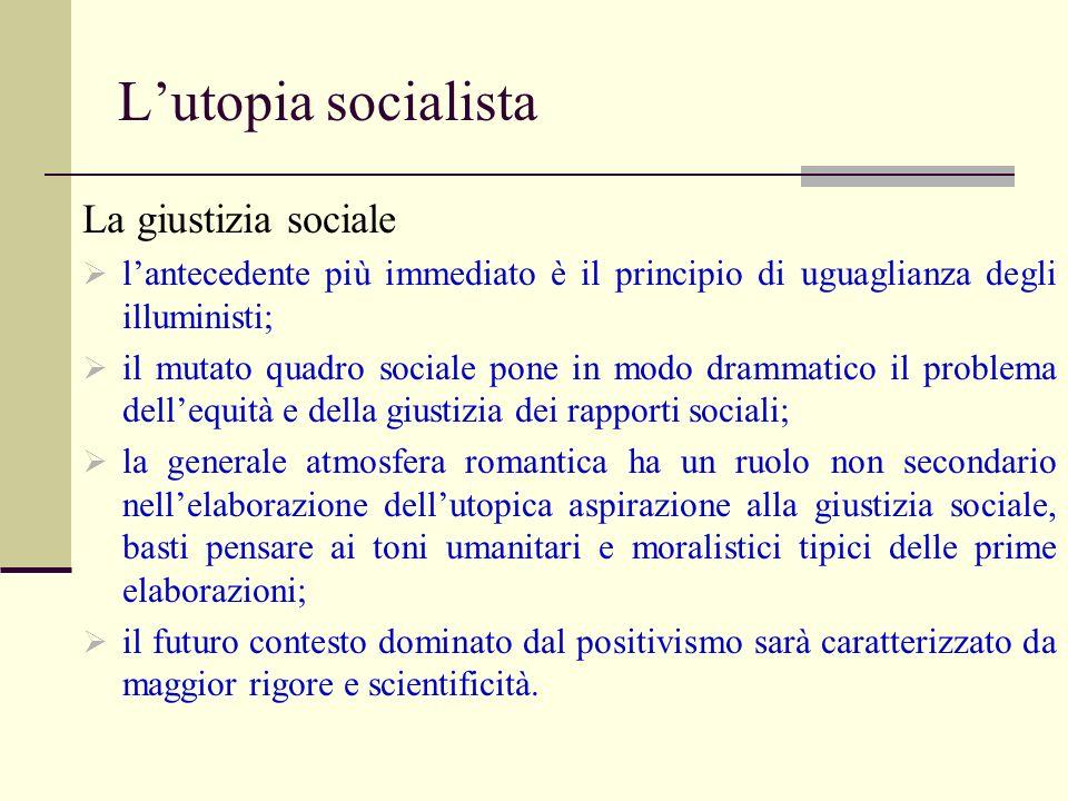 L'utopia socialista La giustizia sociale