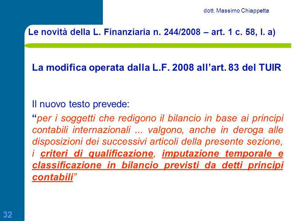 Le novità della L. Finanziaria n. 244/2008 – art. 1 c. 58, l. a)