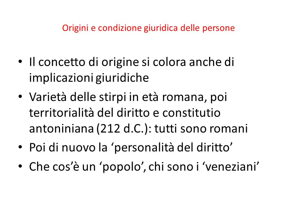 Origini e condizione giuridica delle persone