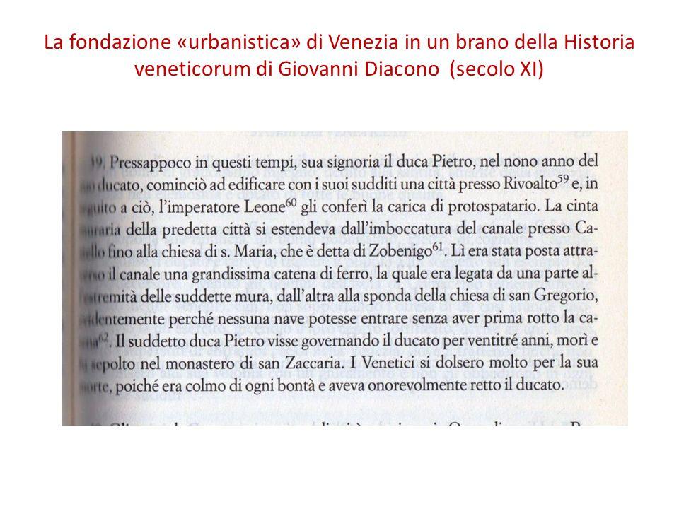 La fondazione «urbanistica» di Venezia in un brano della Historia veneticorum di Giovanni Diacono (secolo XI)
