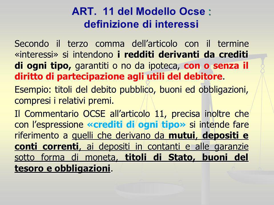 ART. 11 del Modello Ocse : definizione di interessi