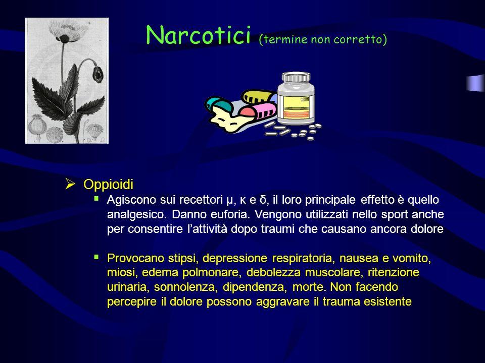 Narcotici (termine non corretto)