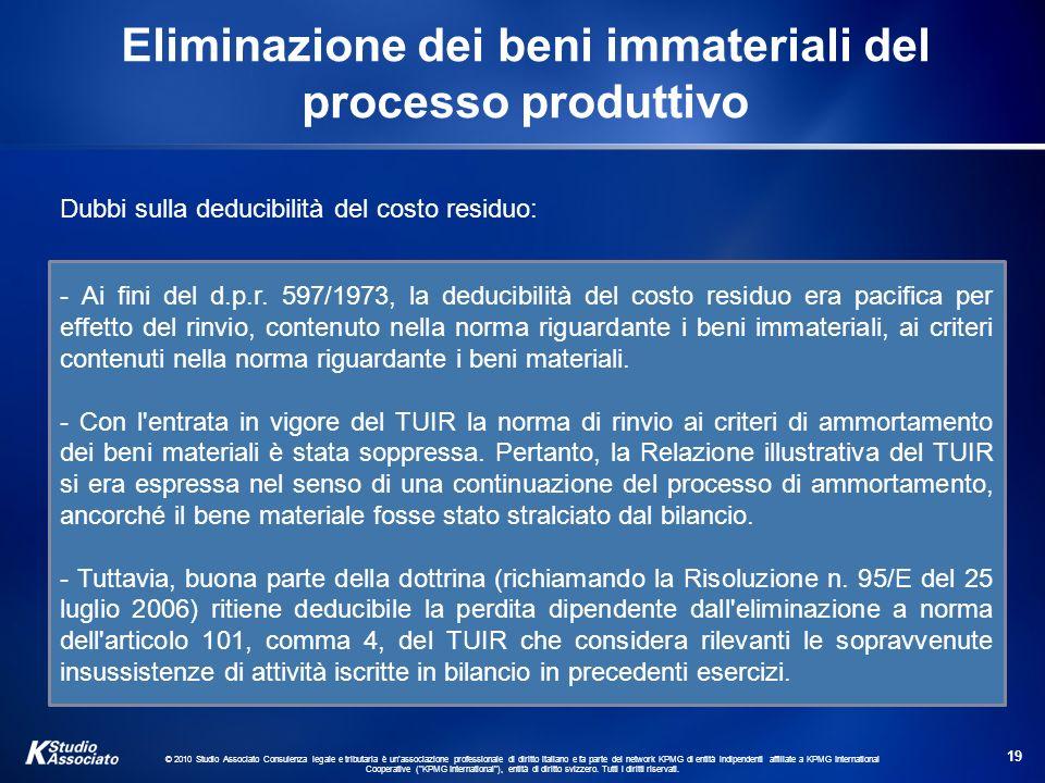Eliminazione dei beni immateriali del processo produttivo