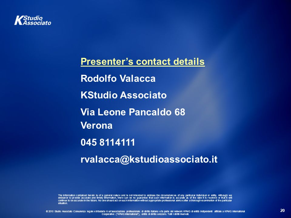 Presenter's contact details Rodolfo Valacca KStudio Associato