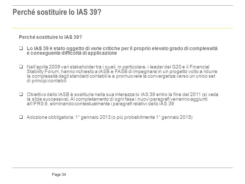 Perché sostituire lo IAS 39