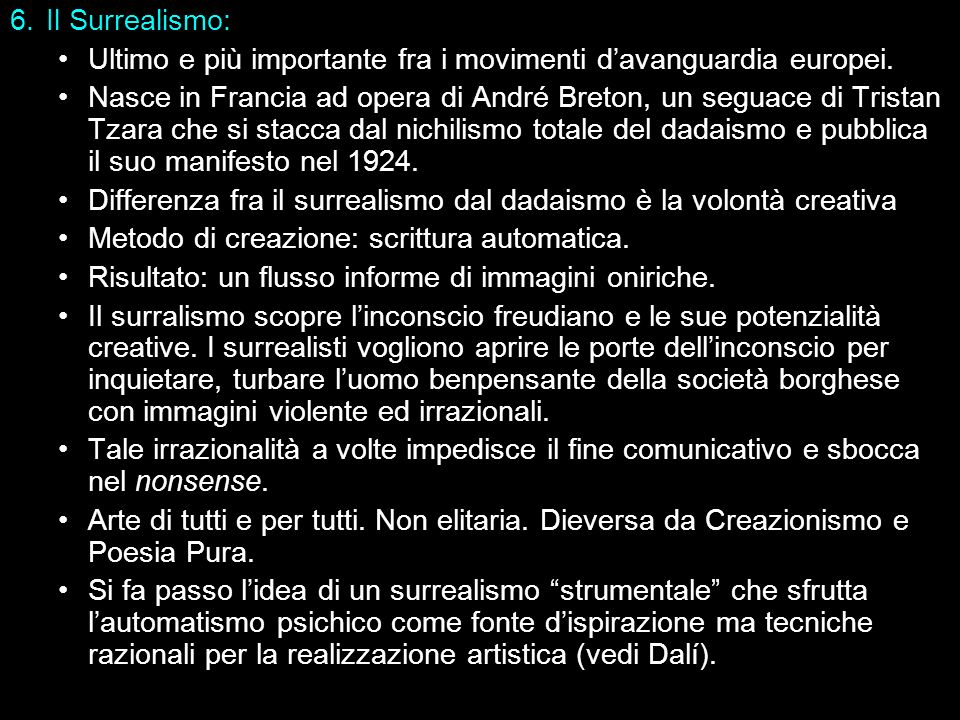 Il Surrealismo: Ultimo e più importante fra i movimenti d'avanguardia europei.