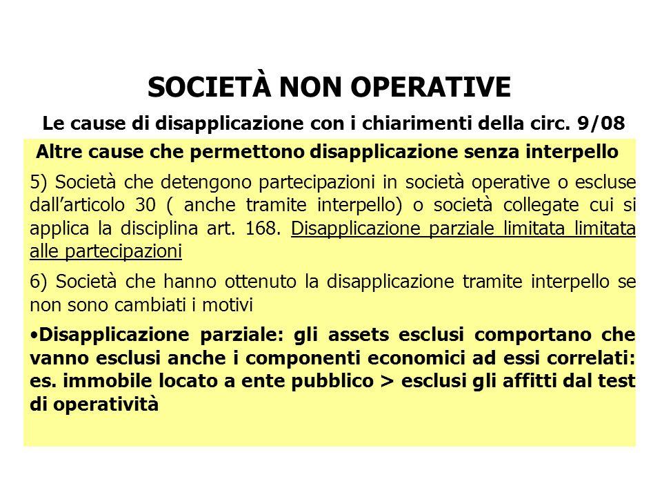 Le cause di disapplicazione con i chiarimenti della circ. 9/08