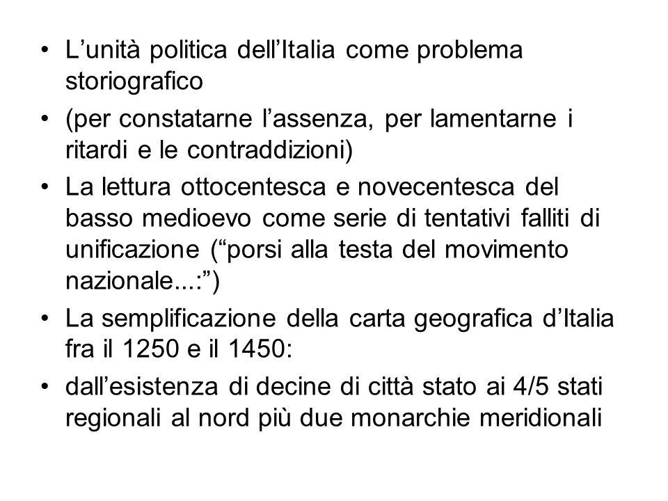 L'unità politica dell'Italia come problema storiografico