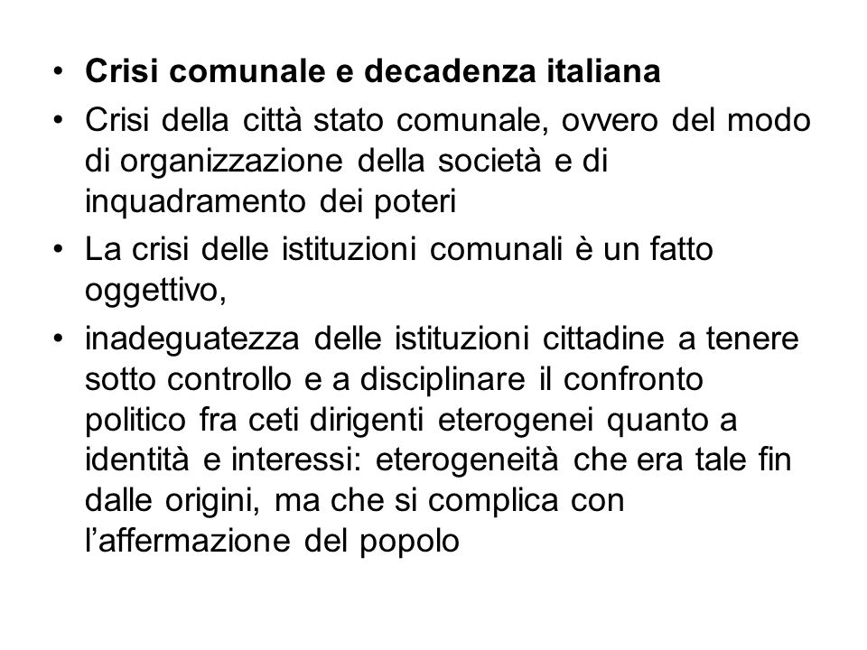 Crisi comunale e decadenza italiana