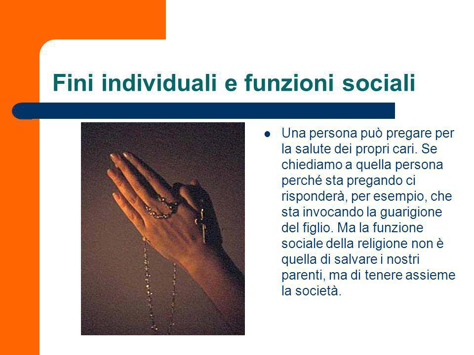 Fini individuali e funzioni sociali