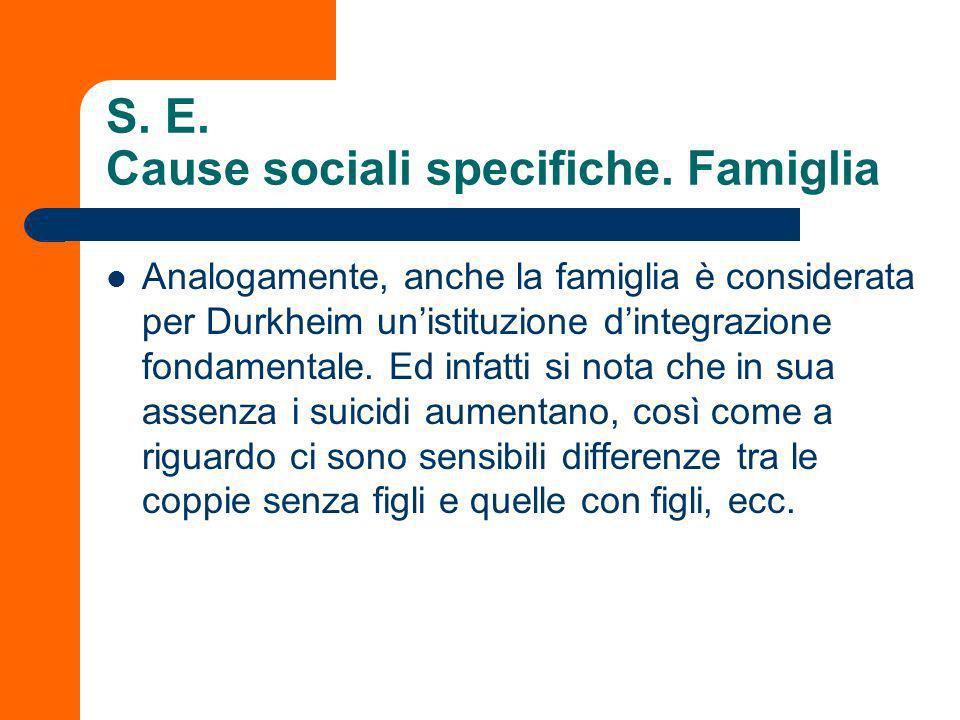 S. E. Cause sociali specifiche. Famiglia