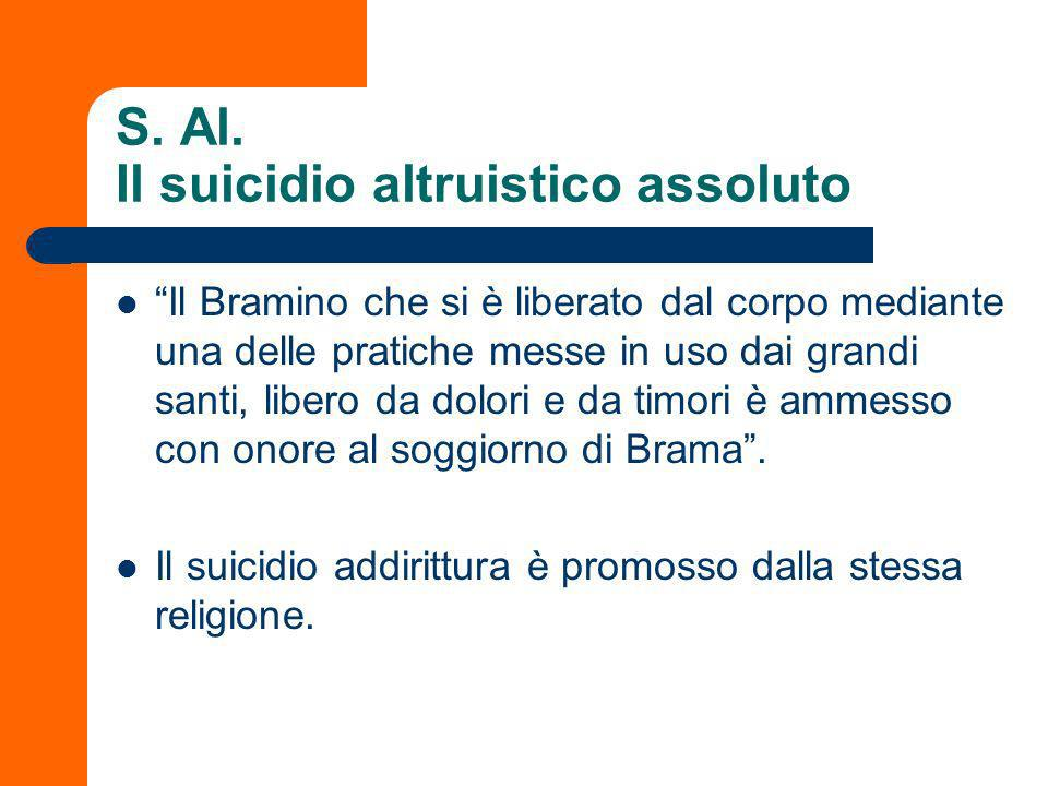S. Al. Il suicidio altruistico assoluto
