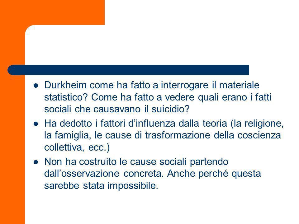 Durkheim come ha fatto a interrogare il materiale statistico