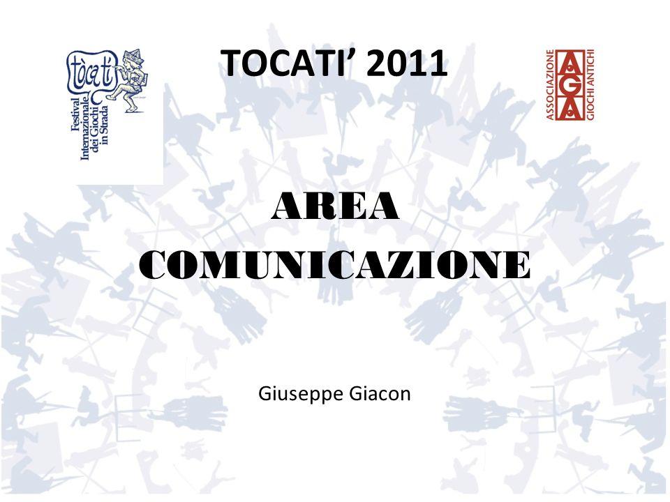 TOCATI' 2011 AREA COMUNICAZIONE Giuseppe Giacon