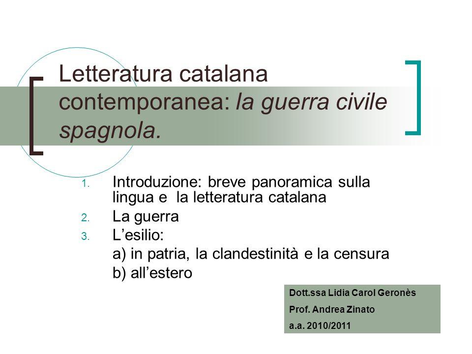 Letteratura catalana contemporanea: la guerra civile spagnola.