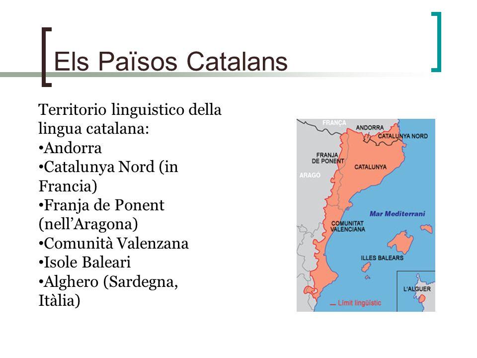 Els Països Catalans Territorio linguistico della lingua catalana:
